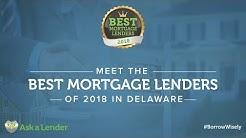 Meet Delaware's Best Mortgage Lenders 2018 | Ask a Lender