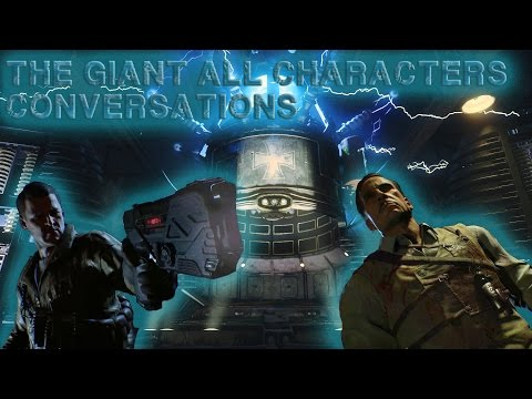 The Giant Characters Conversations Quotes  [Storyline] (BO3 Zombies)