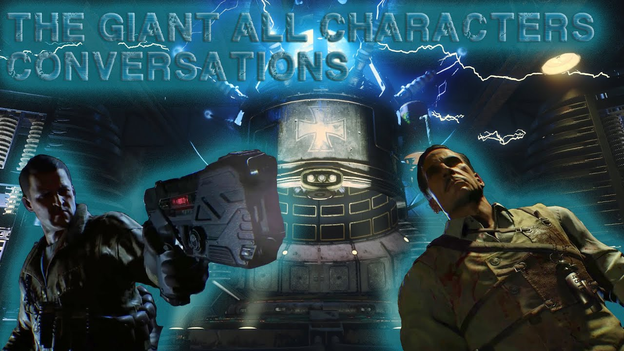 The Giant Characters Conversations Quotes Storyline Bo3 Zombies