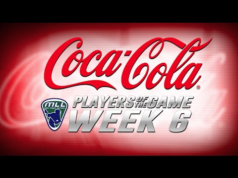 MLL Coca-Cola Players of the Game Week 6