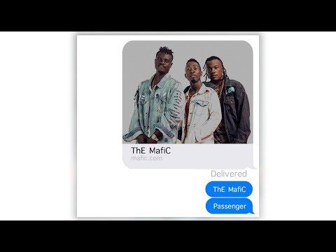 ThE MafiC - Passenger Chat Version