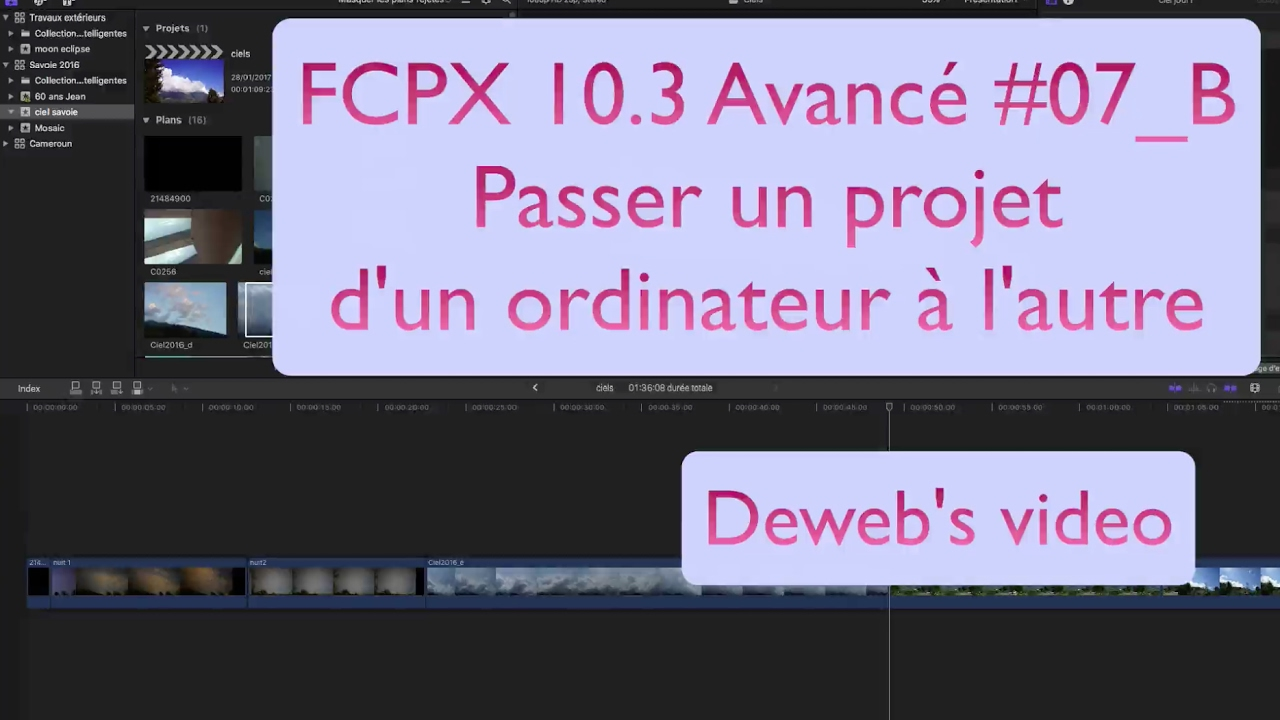 FCPX 10.3 avancé  07 B Partager un projet sur plusieurs ordinateurs ... acf55bc7f601