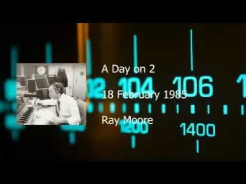 Ray Moore - BBC Radio 2 - 18 February 1985
