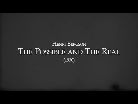 Bergson - The Possible and The Real - Epoché Magazine