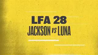 Damon Jackson and Luis Luna Rematch at LFA 28 | December 8th on AXS TV