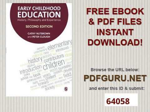 Early Childhood Education History, Philosophy and Experience