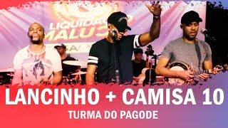 FM O Dia - Lancinho / Camisa 10 - Turma do Pagode