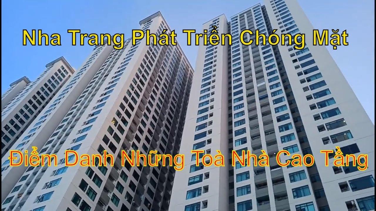 Tổng Hợp Những Toà Nhà Cao Tầng Ở Thành Phố Nha Trang