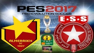 PS4 PES 2017 Gameplay Al Merreikh Omdurman vs Etoile Du Sahel HD 2017 Video