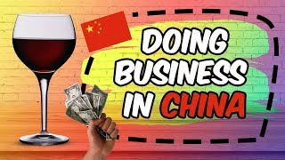 Doing Business In China!