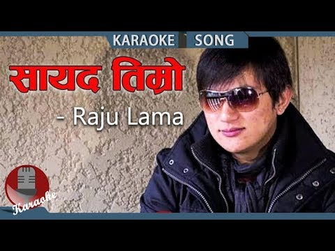 Sayad Timro Batoma - Raju Lama || Nepali Karaoke Song