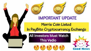 Good News | Morris Coin Listed In Paybito  Exchange | Longrich Technologies | LR Trading
