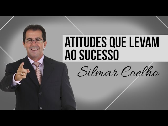 Atitudes que levam ao sucesso