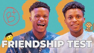Wisdom Kingsley and Isreal Henry take a Friendship Test