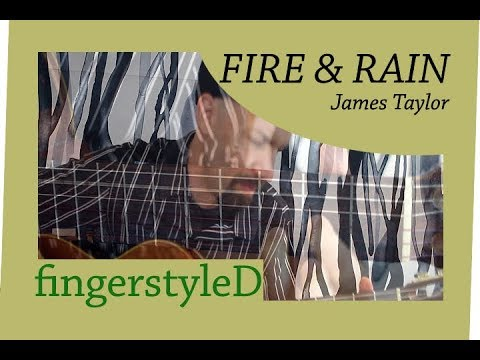 Fire And Rain James Taylor Fingerstyle Cover By Daryl Shawn Youtube