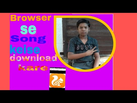 UC browser se songs keise download kare mp3