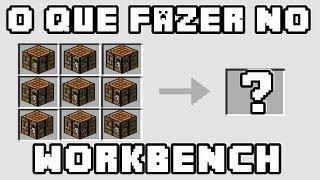 Minecraft - O que podemos fazer no Work Bench? Tudo!!! (Versão Desatualizada!)