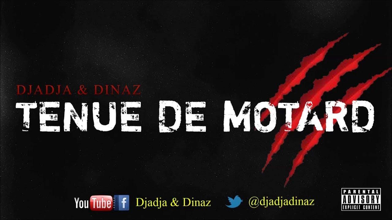 Djadja & Dinaz - Tenue De Motard 3