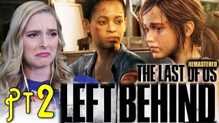 THAT WASN'T SUBTLE AT ALL- The Last of Us Remastered PS4 Gameplay Walkthrough: Left Behind- Pt 2