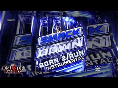 WWE: Born 2 Run (SmackDown Instrumental Theme) by 7Lions - DL