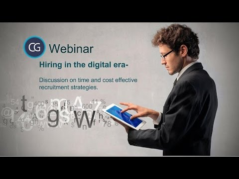 Hiring in the digital era - An assessment of time and cost effective recruiting trends