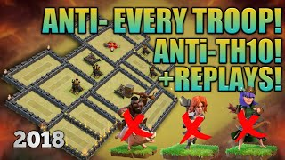 Th9 2018 ANTi - Town Hall 10! ANTi 3star WEIRD WAR BASE! ANTi EVERYTHING! +REPLAYS! *UNBEATABLE*