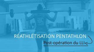 Réathlétisation  Post-Opération du LLI Pentathlon www.prepaphysique.fr