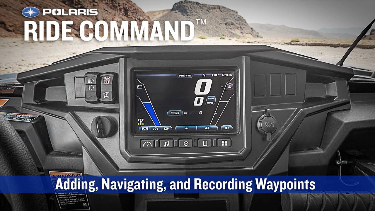 RIDE COMMAND: Adding, Navigating, and Recording Waypoints | Polaris RZR®