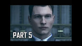 DETROIT BECOME HUMAN Gameplay Walkthrough Part 5 - The Chase (PS4 Pro 4K Let's Play)