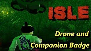 ISLE on ROBLOX: Drone and Companion Badge