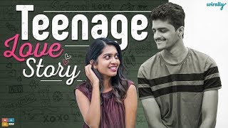 Teenage Love Story | Wirally Originals | Tamada Media