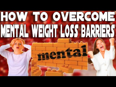 How To Overcome Mental Weight Loss Barriers: How To Stay Focused & On Track With Your Fitness Goals