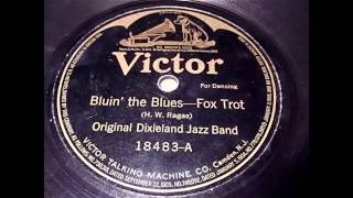 Bluin' The Blues - Original Dixieland Jazz Band (Victor Records) 19...