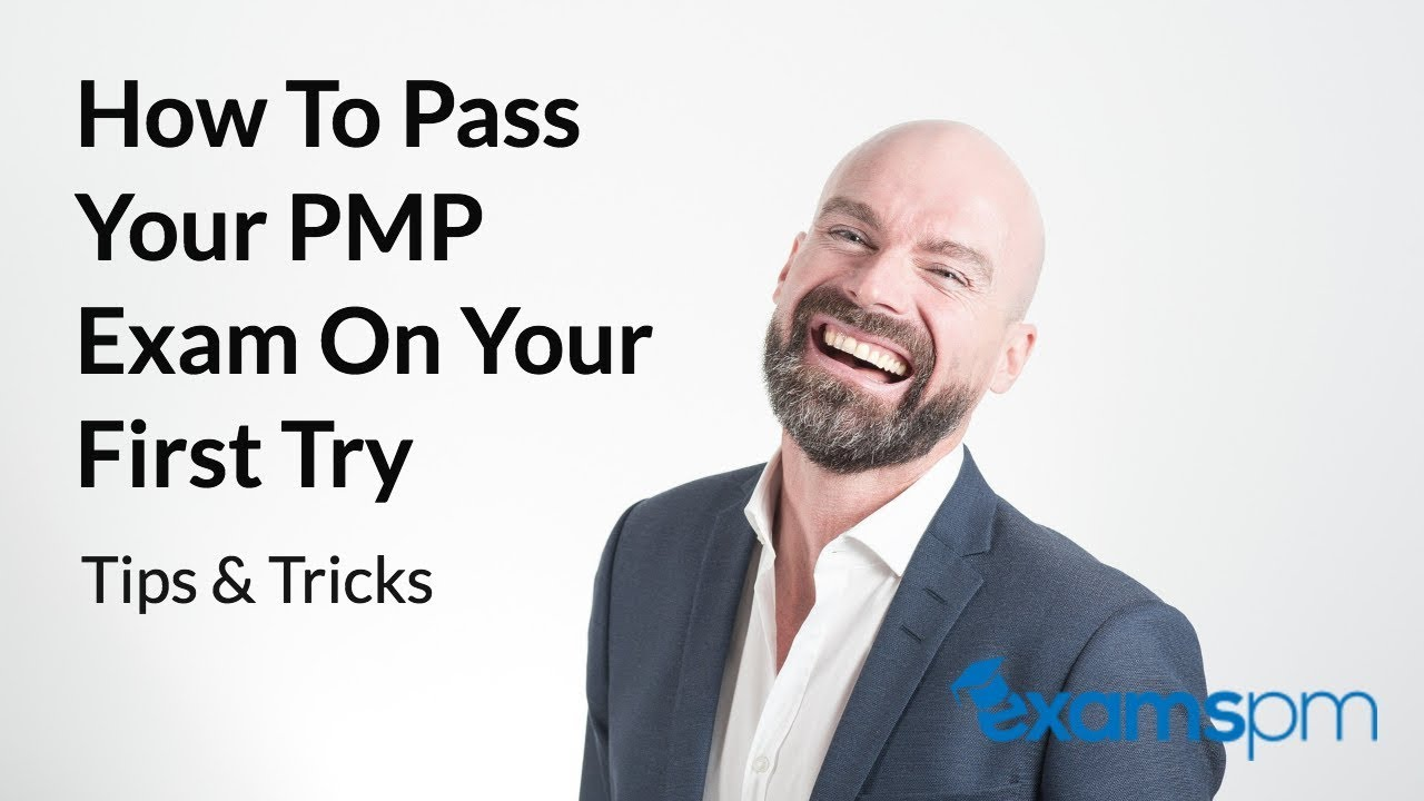 How to Pass Your PMP Exam on Your First Try:  Tips and Tricks that You Should Know