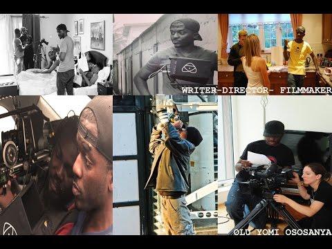 reel of Writer/Director Olu Yomi Ososanya