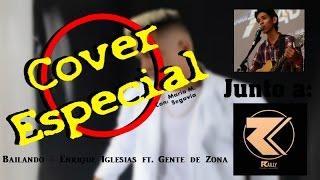 Gambar cover Bailando / Enrique Iglesias (Cover Railly Classy Melody ft. Mario M. Segovia)