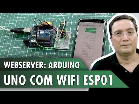 WebServer: Arduino UNO com WiFi ESP01