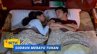 Highlight Sodrun Merayu Tuhan - Episode 38