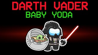 Download among us NEW BABY YODA and DARTH VADER role (mods)