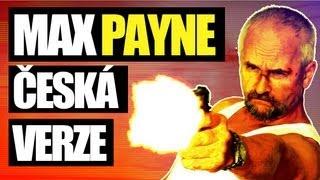"""MAX PAYNE ,,ČESKÁ VERZE"""""""