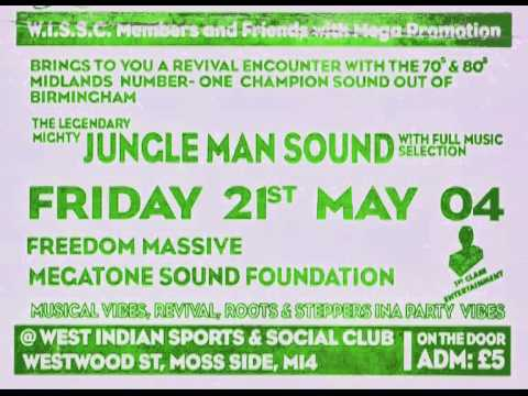 JUNGLE MAN  -  FREEDOM MASSES   -  MEGATONE  @MOSS SIDE MANCHESTER pt2