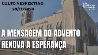 Culto Vespertino - 29/11/2020