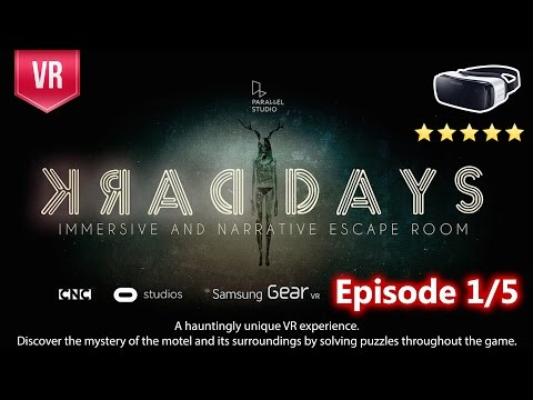 Dark Days for Gear VR - A Supernatural VR Thriller - Walkthrough Episode 1/5