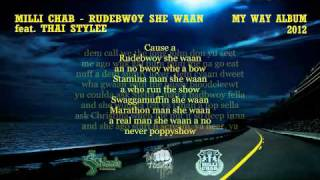 Milli Chab ft. Thai Stylee - Rudebwoy She Waan [2012]