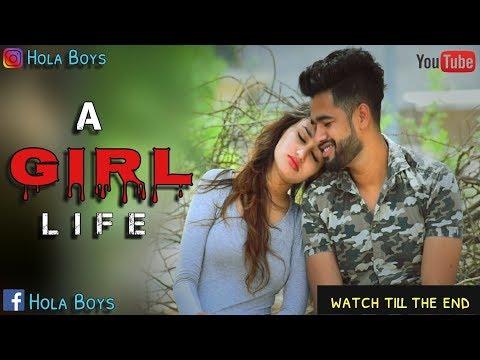 A Girl life(एक लड़की की कहानी ) - Hola Boy's|| love & Friendship || ज़रूर देखें