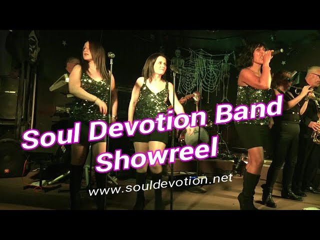SOUL DEVOTION BAND | SHOWREEL