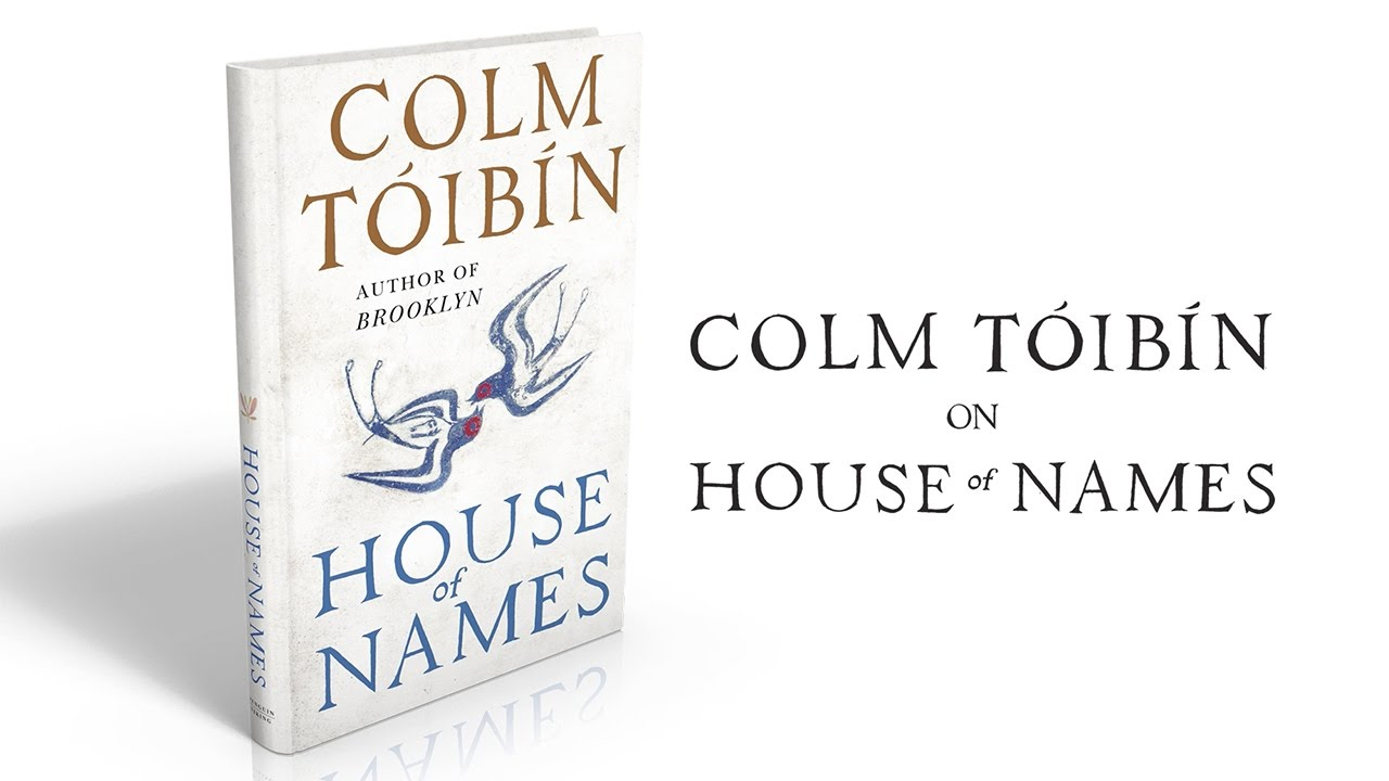 Colm Toibin Discusses His New Book House Of Names