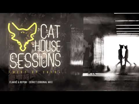 CAT HOUSE SESSIONS: BEST OF 2018