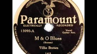 Willie Brown - M & O Blues - Paramount 13090, Champion 50023 blues