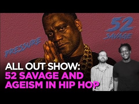 52 Savage & Ageism In Hip Hop